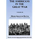 The Americans in the Great War: Volume 3: Meuse Argonne Battle