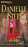 44 Charles Street by Danielle Steel (2013-05-23)