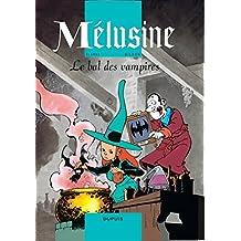 Mélusine, Tome 2 : Le bal des vampires