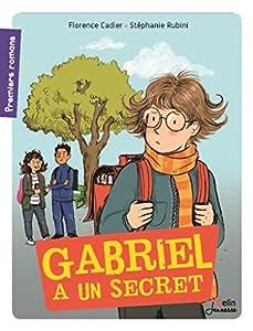 """Afficher """"Gabriel à un secret"""""""