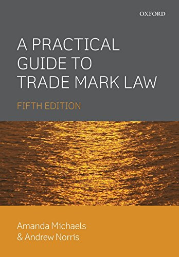 A Practical Guide to Trade Mark Law 5E