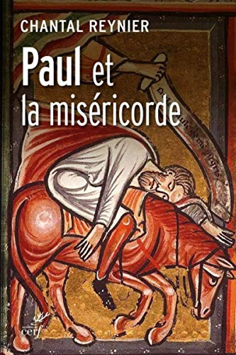 Paul et la miséricorde par Chantal Reynier