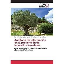 Auditoría de información en la prevención de incendios forestales