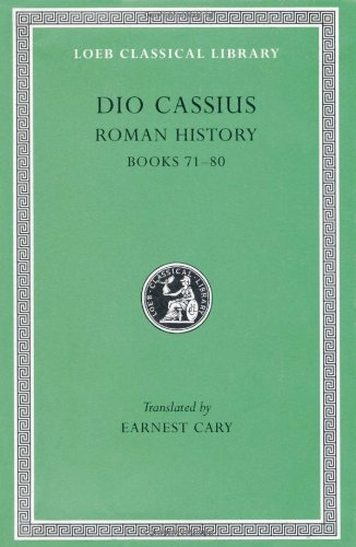 Roman History: Vol 9 (Loeb Classical Library)