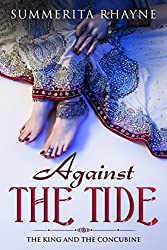 Against The Tide: The King and The Concubine