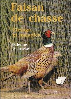 Faisan de chasse de Etienne Schricke ( 1 dcembre 1998 )