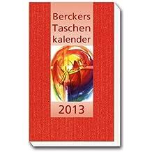 Berckers Taschenkalender 2013: 58. Jahrgang