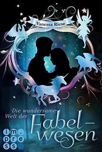 die-wundersame-welt-der-fabelwesen-abigail-darien-german-edition