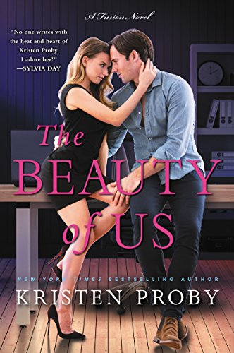 The Beauty of Us: A Fusion Novel (English Edition) (Kristen Proby Seattle Serie)