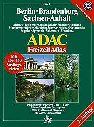 Berlin /Brandenburg /Sachsen-Anhalt: 1:100.000, Altmark, Feldberger Seenlandschaft, Fläming, Havelland, Magdeburger Börde, Märkische Schweiz, Müritz, ... Uckermark, Unterharz (ADAC Freizeitatlas)