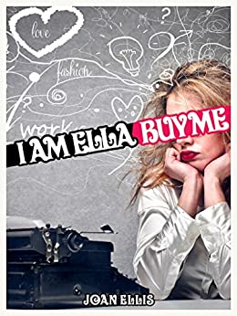 I am Ella. Buy me. by [Ellis, Joan]