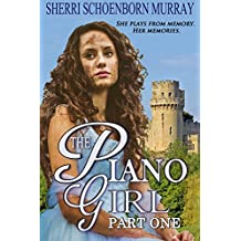 The Piano Girl - Part 1:  She plays from memory. Her memories. (Counterfeit Princess Series) (English Edition)