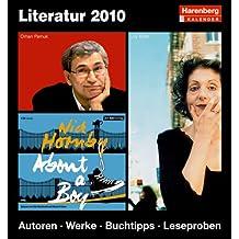 Literatur 2010: Harenberg Tageskalender. Autoren. Werke. Buchtipps. Leseproben