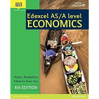 Edexcel AS/A Level Economics (Edexcel AS/A Level Economics 2015)