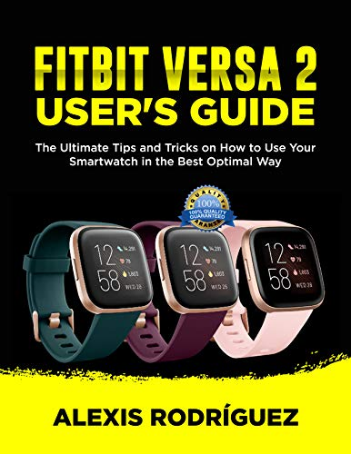 FITBIT VERSA 2 USERS GUIDE: The Ultimate Tips and Tricks on How ...