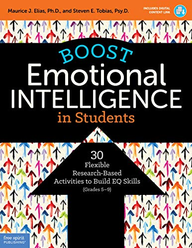 Descargar PDF Boost Emotional Intelligence in Students: 30 Flexible Research-Based Activities to Build EQ Skills (Grades 5–9)