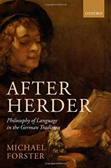 After Herder: Philosophy of Language in the German Tradition par [Forster, Michael N.]