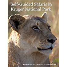 Self-Guided Safaris in Kruger National Park (English Edition)