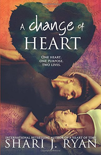 A Change of Heart (The Heart Series)