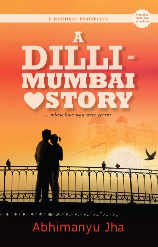 Mumbai 2008 a love story a dilli mumbai love story when love mumbai 2008 a love story a dilli mumbai love story when fandeluxe Document