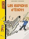 LES EXPLOITS D'ELIOTT - N102