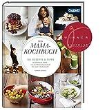 Das Mama-Kochbuch: 101 Rezepte und Tipps für Mama & Baby - von der Schwangerschaft bis zum 3. Lebensjahr - Hannah Schmitz