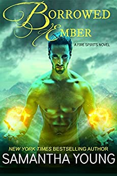 Borrowed Ember (Fire Spirits Book 3) by [Young, Samantha]