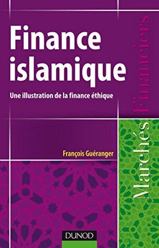 Finance islamique : Une illustration de la finance éthique (Marchés financiers)