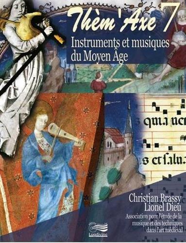 Instruments et musiques du Moyen Age (1DVD + 2 CD audio)