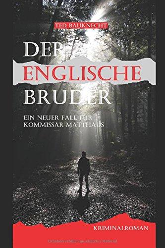 Preisvergleich Produktbild Der englische Bruder: Ein neuer Fall für Kommissar Matthäus