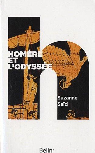 Homere et l'Odyssée (Version Poche)