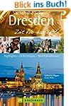 Dresden & Sächsische Schweiz - Zeit f...