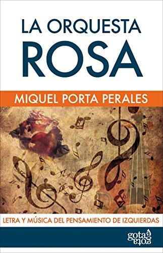 La orquesta rosa: Letra y música del pensamiento de izquierdas