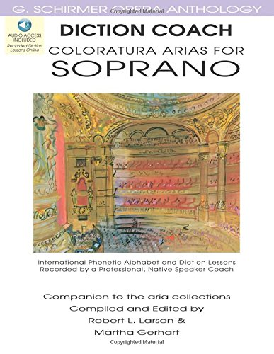 Diction Coach: Coloratura Arias for Soprano [With 3 CDs] (G. Schirmer Opera Anthology) (Diction Coach - G. Schirmer Opera Anthology)