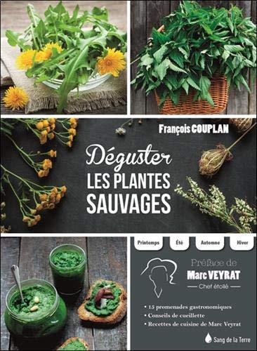 Déguster les plantes sauvages par François Couplan