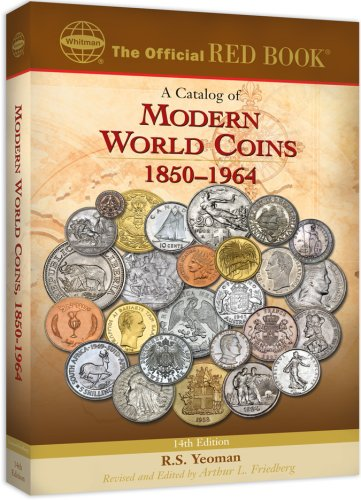 An Official Red Book: A Catalog of Modern World Coins 1850-1964 (Official Red Books) -