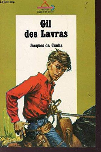 GIL DES LAVRAS / COLLECTION