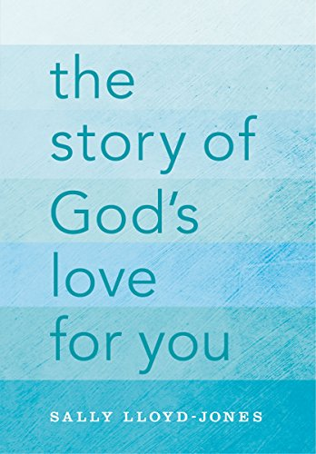 The Story of God's Love for You (English Edition) por Sally Lloyd-Jones