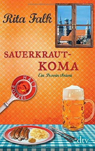 Buchcover Sauerkrautkoma: Ein Provinzkrimi (Franz Eberhofer)