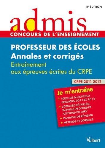 Concours Professeur des écoles - Annales et corrigés - Entraînement aux épreuves écrites du CRPE - Admis - Je m'entraîne - Session 2013 de Marc Loison (2012) Broché