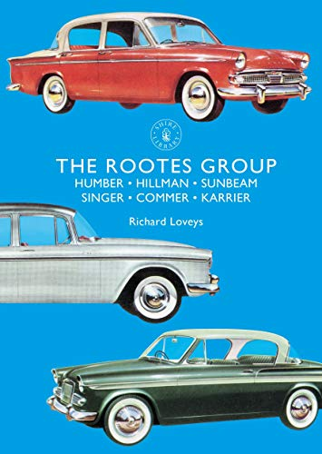 Rootes Group (Shire Library, Band 860)