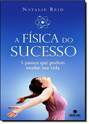 A Fisica Do Sucesso (Em Portuguese do Brasil)