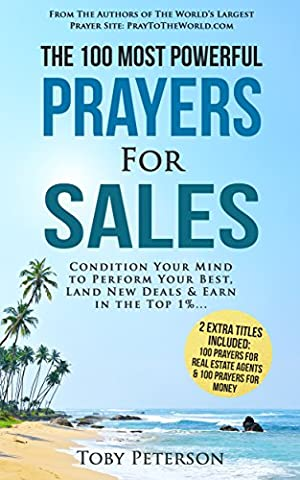 Prayer | The 100 Most Powerful Prayers for Sales |