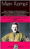 Mein Kampf  (la mia lotta): testo integrale, con entrambe le parti originali 'Un resoconto' ('Eine Abrechnung') e 'Il movimento nazionalsocialista' ('Die ... (Fonti e Documenti per la Storia Vol. 1)