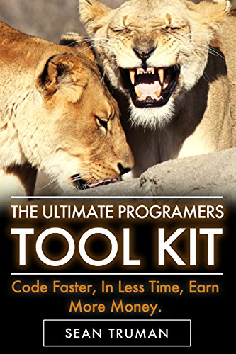 Programming: Programming Tool Kit: The new approach that uses technology to cut your effort in half