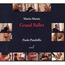 M. Marais: Grand Ballet - 3 Suites