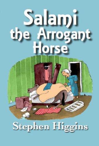 Salami the Arrogant Horse
