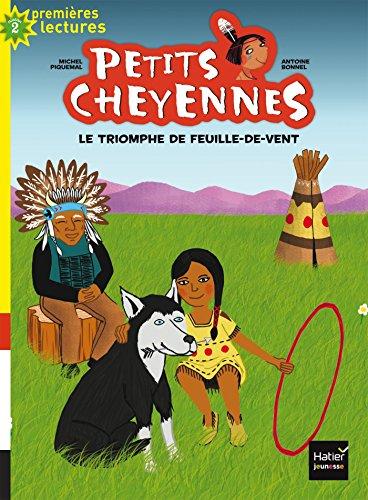 Petits Cheyennes (10) : Le triomphe de Feuille-de-Vent