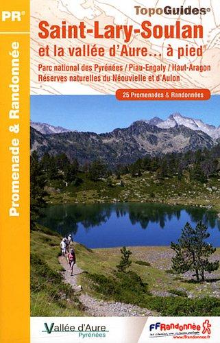 St-Lary-Soulan et la Vallee d'Aure a Pied 25PR: FFR.ST07 par FFRP