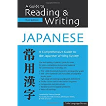 A Guide to Reading and Writing Japanese (Tuttle Language Library)
